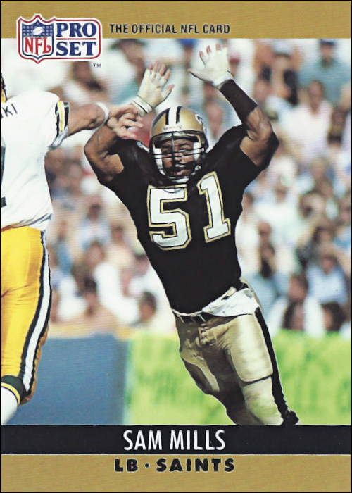 Sam Mills 1990 New Orleans Saints Pro Set Football Card