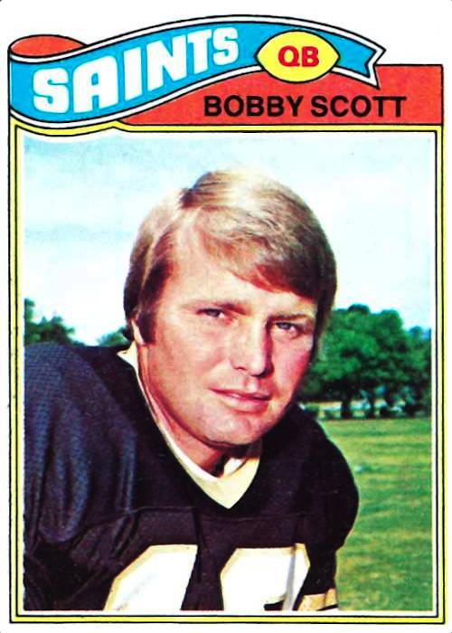 Bobby Scott 1977 New Orleans Saints Topps Football Card
