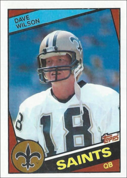 Dave Wilson 1984 New Orleans Saints Topps Football Card