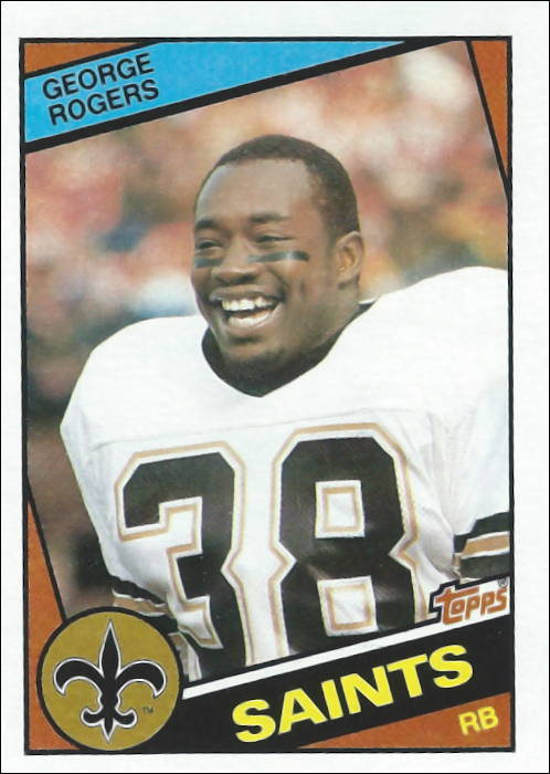 George Rogers 1984 New Orleans Saints Topps Football Card