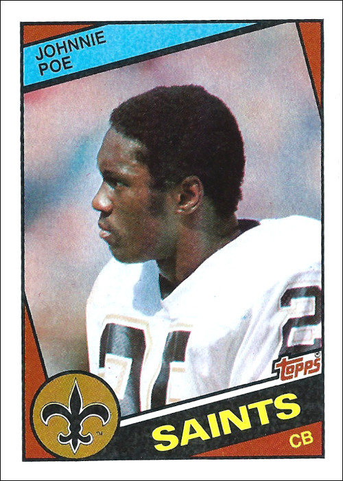 Johnnie Poe 1984 New Orleans Saints Topps Football Card