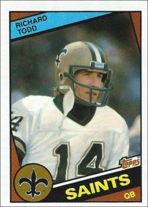 Richard Todd 1984 New Orleans Saints Topps Football Card