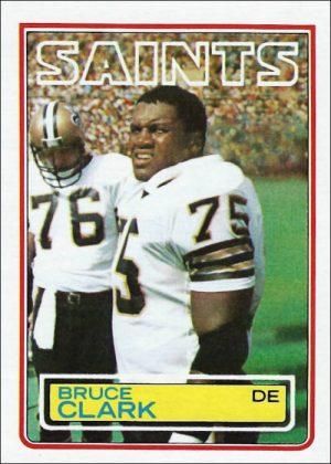 Bruce Clark 1983 New Orleans Saints Topps Football Card