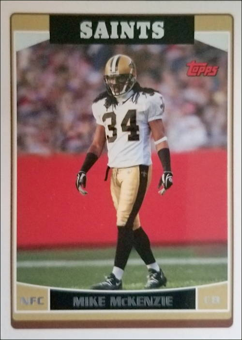 Mike McKenzie 2006 New Orleans Saints Topps Football Card