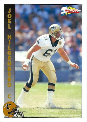 Joel Hilgenberg 1992 New Orleans Saints Pacific Football Card #531