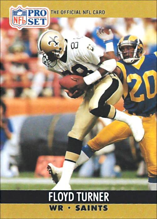 Floyd Turner 1990 New Orleans Saints Pro Set Football Card #590