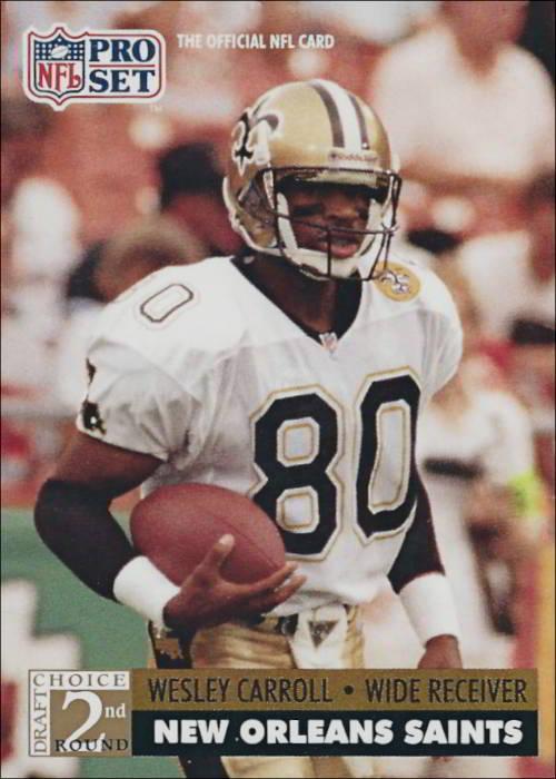Wesley Carroll 1991 New Orleans Saints Pro Set Football Card #771