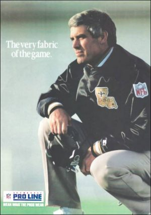 Jim Mora of the New Orleans Saints in an ad for NFL Pro Line Apparel