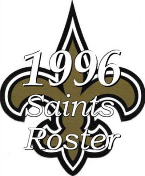 The 1996 New Orleans Saints Team Roster