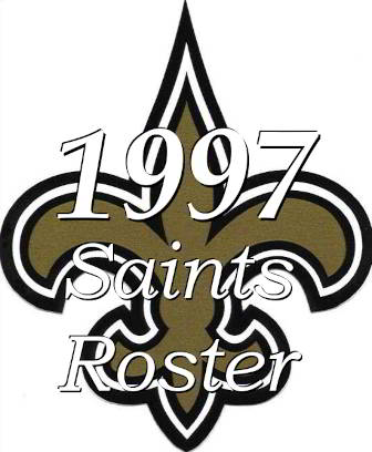 1997 New Orleans Saints NFL Roster