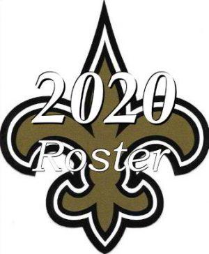 The 2020 New Orleans Saints NFL Season Team Roster