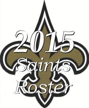 The New Orleans Saints Team Roster of 2015