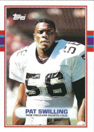 Pat Swilling 1989 New Orleans Saints Topps Card #154