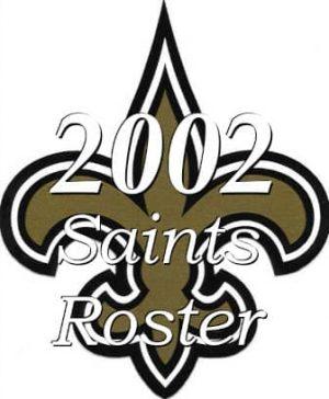 2002 New Orleans Saints Team Season Roster