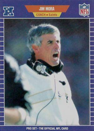 Jim Mora 1989 New Orleans Saints Head Coach Pro Set Football Card #278