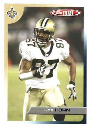 Joe Horn New Orleans Saints 2005 Topps Total Football Card #292