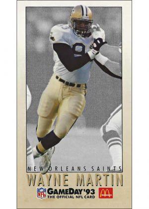 Wayne Martin 1993 New Orleans Saints McDonalds Gameday Card