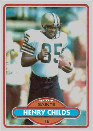 Henry Childs 1980 New Orleans Saints Topps Card #304