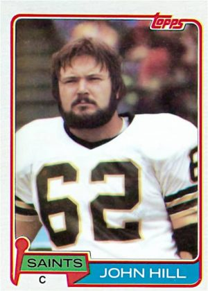 John Hill 1981 New Orleans Saints Topps Football Card #26